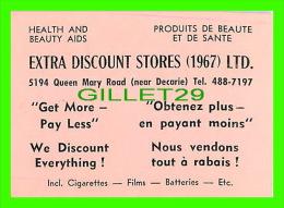 CARTES DE VISITE - EXTRA DISCOUNT STORES (1967) LTD , MONTREAL - - Cartes De Visite