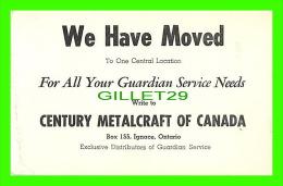 CARTES DE VISITE - CENTURY METALCRAFT OF CANADA, IGNACE ONTARIO - - Cartes De Visite