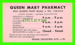 CARTES DE VISITE - QUEEN MARY PHARMACY, EDGAR GOLDSTEIN PH, L. PH - - Cartes De Visite