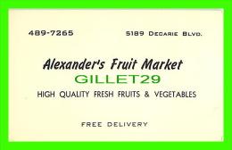 CARTES DE VISITE - ALEXANDER'S FRUIT MARKET, DÉCARIE BLVD, MONTREAL - - Cartes De Visite