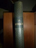 1956 LA MONTAGNE (Mont-Blanc ,etc...;Suisse;Italie...etc) ..Maurice Herzog : Plus De 700 Illustrations - Livres, BD, Revues