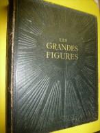 1939 LES GRANDES FIGURES      ( De Tous Les Temps) - Livres, BD, Revues