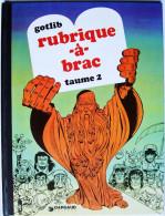Dargaud 1976 > GOTLIB : Rubrique-à-brac - Taume 2 - Gotlib