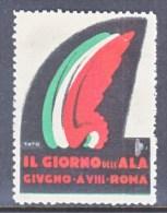 ITALY    VIGNETTE  AEROPHILATELIC   IL  GIORNO  DELL  ALA  ROMA   1932   * - 1900-44 Vittorio Emanuele III