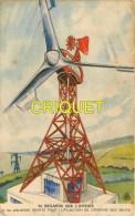 Publicité Illustrée Pour Byrrh, Regards Sur L'Avenir, Descriptif Au Verso, N° 24 , éolienne Géante - Publicité