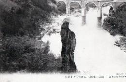 [42] Loire> Non Classés Saint Victor Sur Loire La Roche Branlante - Sin Clasificación
