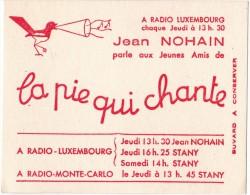 Buvard  Radio  Luxembourg, Musique  Avec  La  Pie  Qui  Chante - Papel Secante