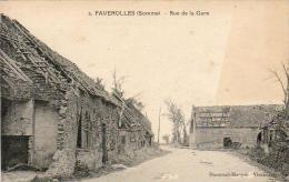 MILITARIA  GUERRE 1914-18  FAVEROLLES  Rue De La Gare  ..... - Guerra 1914-18