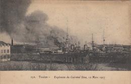 """CPA  BATEAUX / MARINE MILITAIRE / CUIRASSE / EXPLOSION """"IENA """" /  TOULON 12 MARS 1907 - Guerra"""