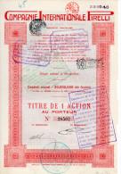 COMPAGNIE INTERNATIONALE PIRELLI-TITOLO DI 1 AZIONE -CAPITALE SOCIALE 20,000.000 FRANCS-FIRMA AUTOGRAFA DI PIERO PIRELLI - Azioni & Titoli