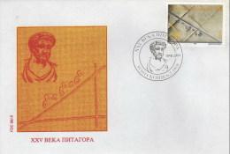 Macedonia / FDC / Sciense / 15 Centuries Pitagora Of Samos Ionian Greek Philosopher, Mathematician / Pythagorean Theorem - Macedonia
