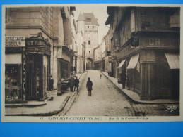 17: SAINT JEAN D´ANGELY: RUE De La GROSSE HORLOGE : C.P.A.: Carte En Trés Bon état :  Animée - Saint-Jean-d'Angely