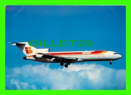 AVIONS - AIR PLANE - IBERIA, BOEING 727-256 ADVANCED - - 1946-....: Moderne
