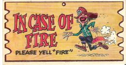 """Wacky Plak Bookmark Post Card  4.8"""" X 2.5""""  12 Cm X 6.3 Cm In Case Of Fire Please Yell """"Fire"""" - Humour"""