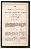 SOUVENEZ-VOUS DE MONSIEUR EDMOND BARATCHART PIEUSEMENT ENDORMI DANS LE SEIGNEUR LE 06/10/1899 - Réf. N°6213 - - Décès