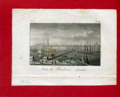 GRAVURE PONT DE BORDEAUX  IMPRIMEE EN 1824 BON ETAT - Bordeaux