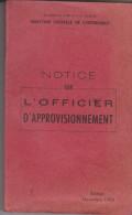 Secretariat D'état à La Guerre 1953 Notice Sur L'officier D'approvisionnement - Livres