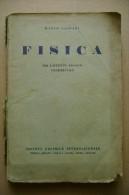 PCF/55 M.Gliozzi FISICA Società Editrice Internazionale 1943 - Matematica E Fisica