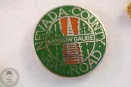 Nevada County Railway/ Railroad Narrow Gauge  - Pin Badge #PLS - Transportes