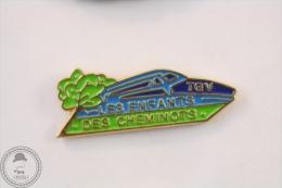 France TGV - Les Enfants Des Cheminots - Pin Badge #PLS - Transportes