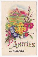 """Carte Fantaisie """"Amitiés De Carbonne"""" Bouquet Fleuri  Au Pied D'un Village - Circulé Sans Date Sous Enveloppe - France"""