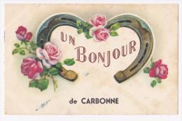 """Carte Fantaisie """"Un Bonjour De Carbonne"""" Roses Posées Autour D´un Fer à Cheval - Circulé Sans Date Sous Enveloppe - France"""