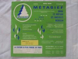 PUBLICITE : STATION DE METABIEF - HIVER 1978-ETE 1979- TARIFS, Plans, Etc..12 Pages   Prix  0.75 E - Dépliants Touristiques