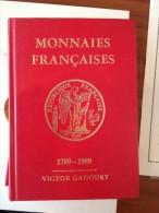 Gadoury 1989 Edition Très Augmentée Essais Piéfort 543 Pages Bicentenaire - Livres & Logiciels