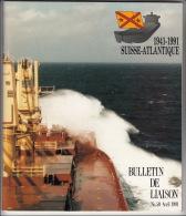 1941-1991 Suisse-Atlantique - Bulletin De Liason N° 50 Avril 1991 - Autres