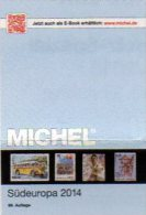 MICHEL Europa Band 3 Südeuropakatalog 2014 Neu 62€ EU: Italien Jugoslawien Malta San Marino Vatikan Catalogue Of Germany - Boeken & CD's