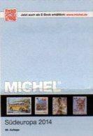 MICHEL Europe Part 3 Südeuropa-Katalog 2014 New 62€ EU: Italia Yugoslavia Malta San Marino Vaticano Catalogue Of Germany - Stamps