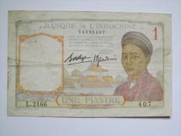 BILLET INDOCHINE - P.54 (VOIR SIGNATURES) - 1932/39 - 1 PIASTRE - Indochine