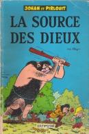 LA SOURCE DES DIEUX  JOHAN ET PIRLOUIT  REYO DUPUIS - Johan Et Pirlouit