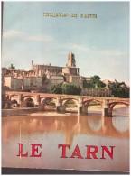 LE TARN     Richesses De France   Edition Delmas 1956 VINS DE GAILLAC  Mazamet   Albi  Castres Lacaune Siobre  Etc - Côte D'Azur