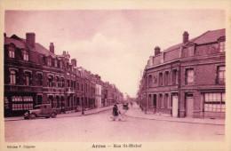 ARRAS  -   Rue Saint Michel - Arras