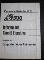 Plaquette 8 Pages : Pleno Ampliado Del C.C. (P.S.U.C.) Presentado Par Gregorio Lopez Raimondo. 1977 - Livres, BD, Revues