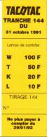 FDJ FRANCAISE DES JEUX PLV 5X14,8 Cm TACOTAC TRANCHE TIRAGE N°144 DU 31 OCTOBRE 1991 CARTON SOUPLE PUBLICITE GRATTAGE - Werbung