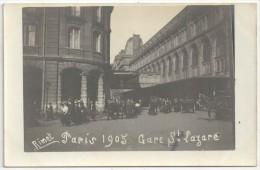 75 - PARIS 8 - Carte Photo - Gare Saint-Lazare - 1905 - Sortie Des Voyageurs - Arrondissement: 08