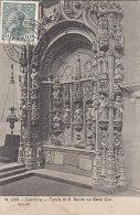 Portugal - Coimbra - Tumulo De D. Sancho Em Santa Cruz / Postal Mark 1910 Coimbra Gevrey Chambertin - Coimbra