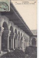 Portugal - Coimbra - Claustro Do Mosteiro De Cellas / Postal Mark 1908 Coimbra Gevrey Chambertin - Coimbra