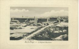 CP 62 -  Berck Plage L'Hopital Maritime - Berck