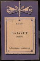 Bajazet ( 1960 ) De Racine En 113 Pages - Theatre