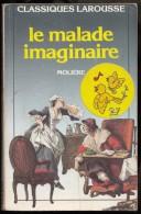 Le Malade Imaginaire ( 1987 ) De Molière En 171 Pages - Theatre