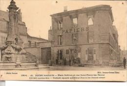 REIMS: Guerre 1914-1918, Bombardement, Place Godinot Et Rue Saint-Pierre-les Dames - Reims