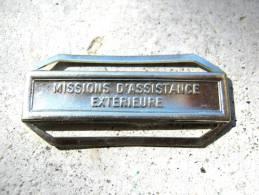 INSIGNE AGRAFE MAE MISSION ASSISTANCE EXTERIEURE EN ACIER POUR MEDAILLES PENDANTES EXCELLENT ETAT