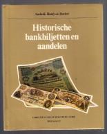 HISTORISCHE BANKBILJETTEN EN AANDELEN 119blz Hardcover Geld Aandeel Bankbiljet Biljet Obligatie Munt Z101 - Livres & Logiciels