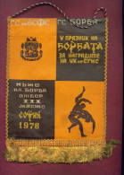 W69 / SPORT - Championship 1978 SOFIA Wrestling Lutte Ringen  16 X 20 Cm. Wimpel Fanion Flag Bulgaria Bulgarie Bulgarien - Lotta (Wrestling)