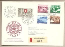 Svizzera - Busta FDC Con Serie Completa: Pro Patria - 1953 * G - Pro Patria