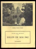 Liège - Salon De Mai 1962 - Catalogue. - Art