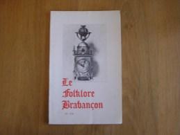 LE FOLKLORE BRABANCON N° 174 De 1967 Revue Régionalisme Gaasbeek Nom De Famille Pseudonyme D' Ecrivain - Cultura